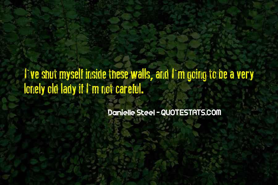 Quotes About Danielle Steel #186417