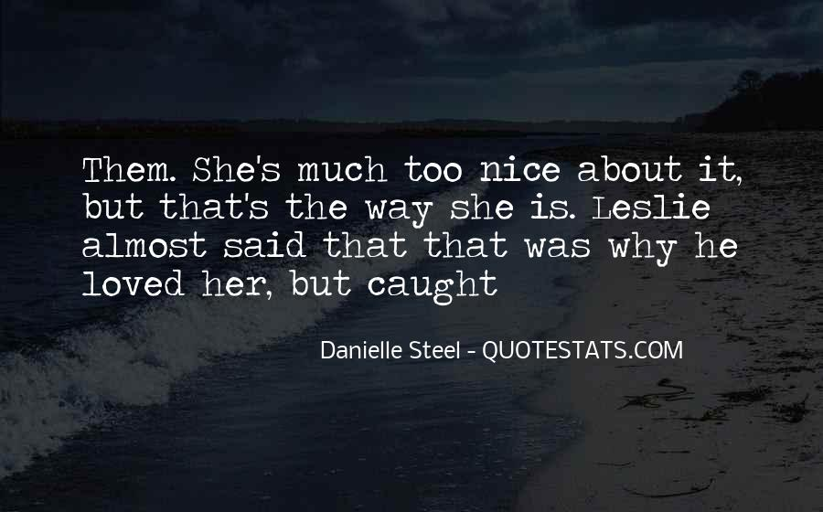 Quotes About Danielle Steel #18860