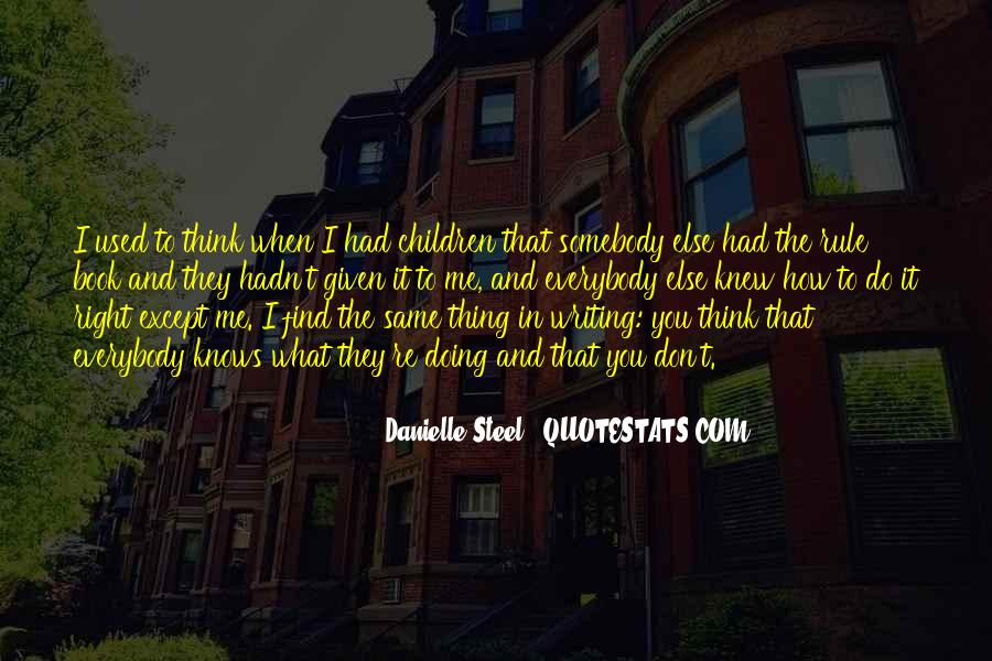 Quotes About Danielle Steel #344793
