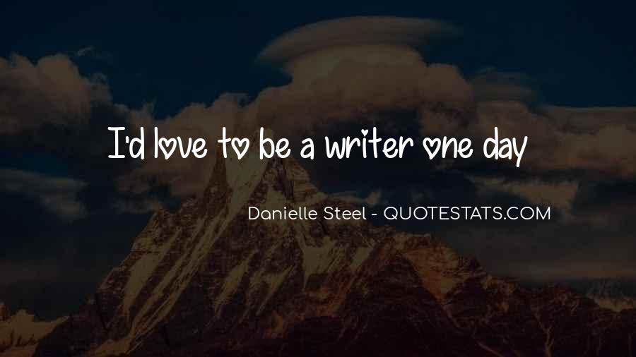 Quotes About Danielle Steel #377670