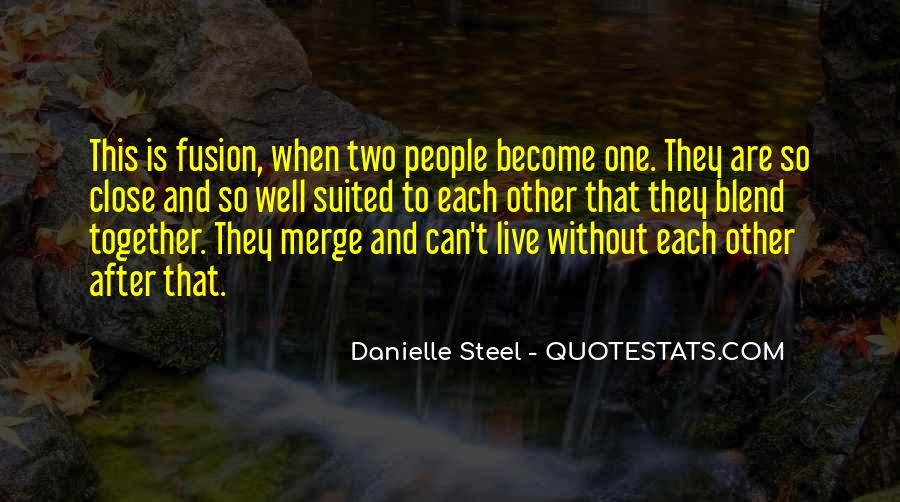 Quotes About Danielle Steel #545659