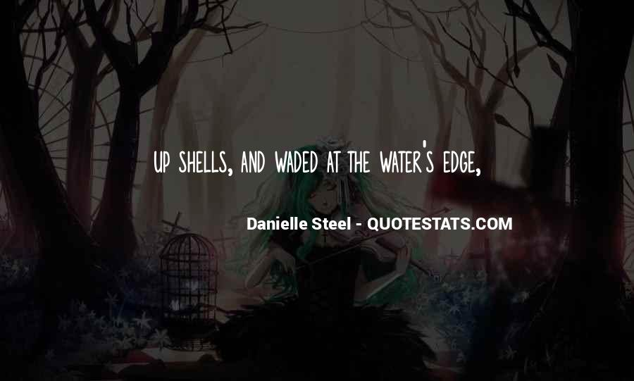 Quotes About Danielle Steel #636750