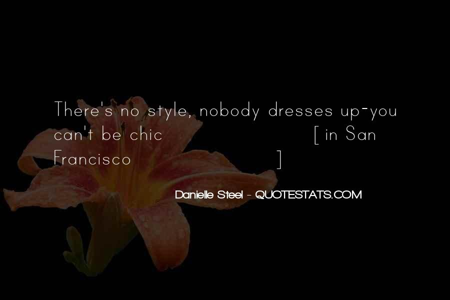 Quotes About Danielle Steel #637110
