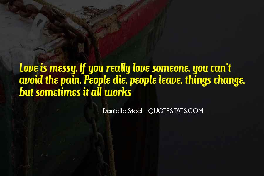 Quotes About Danielle Steel #700765