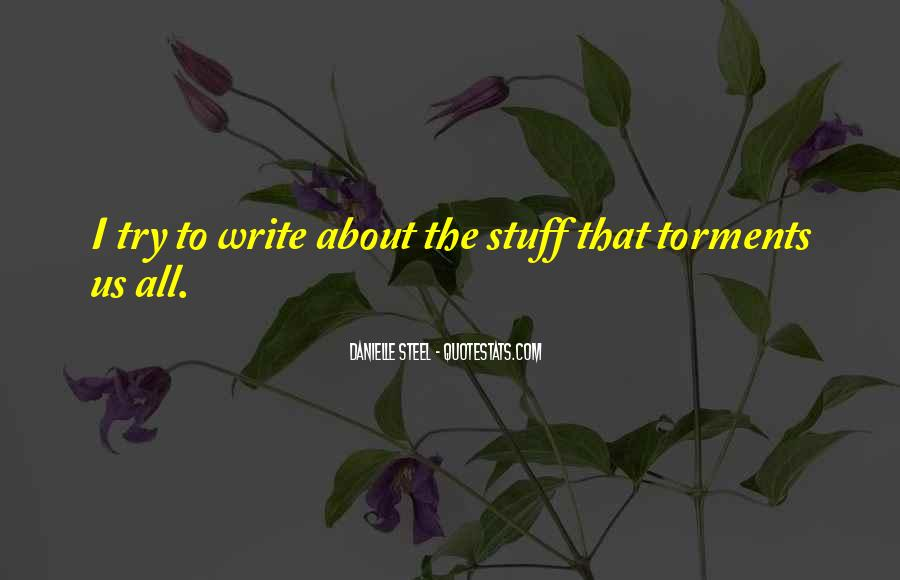 Quotes About Danielle Steel #736241