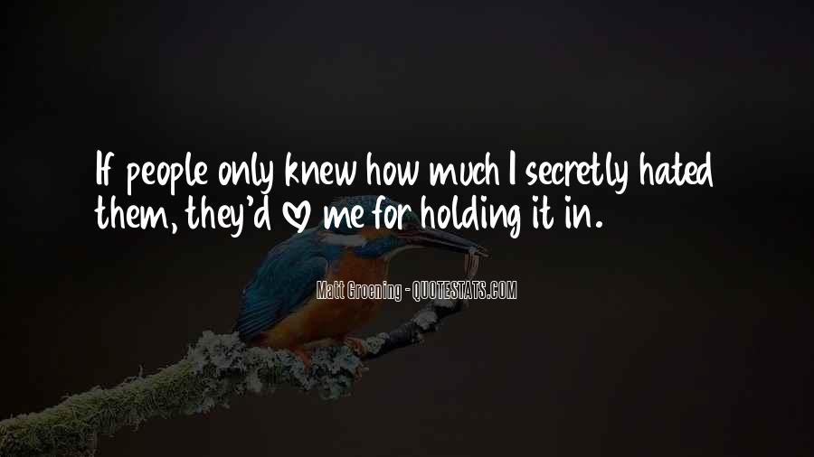 Secretly Love You Quotes #1179691