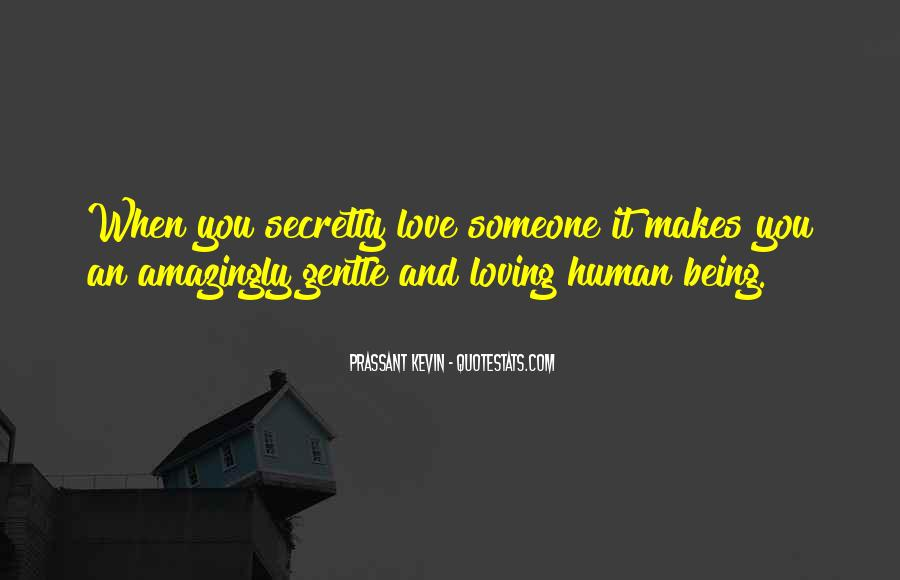 Secretly Love You Quotes #207824