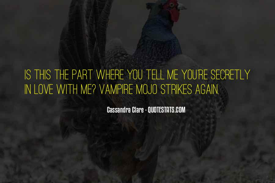 Secretly Love You Quotes #882656