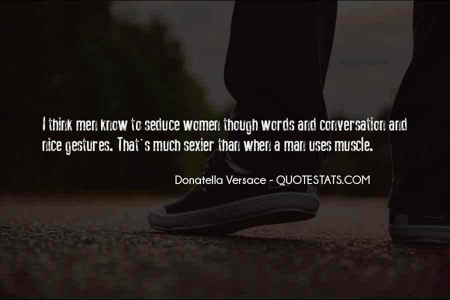 Seduce Your Man Quotes #634148