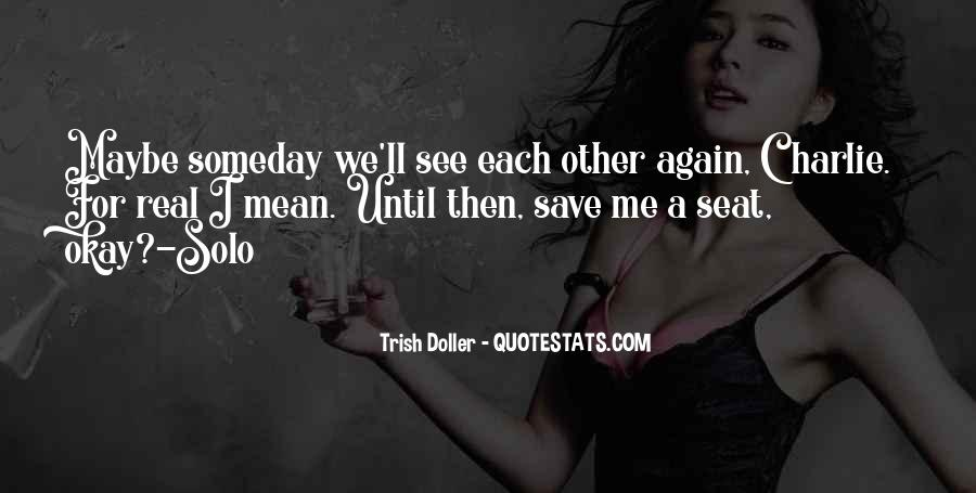 See Me Again Quotes #189145
