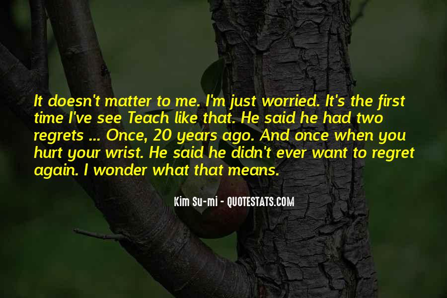 See Me Again Quotes #195212