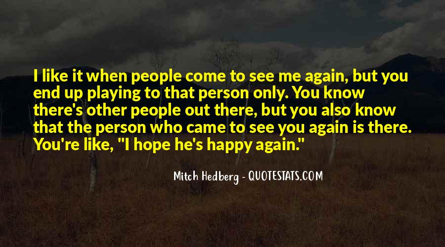 See Me Again Quotes #454282