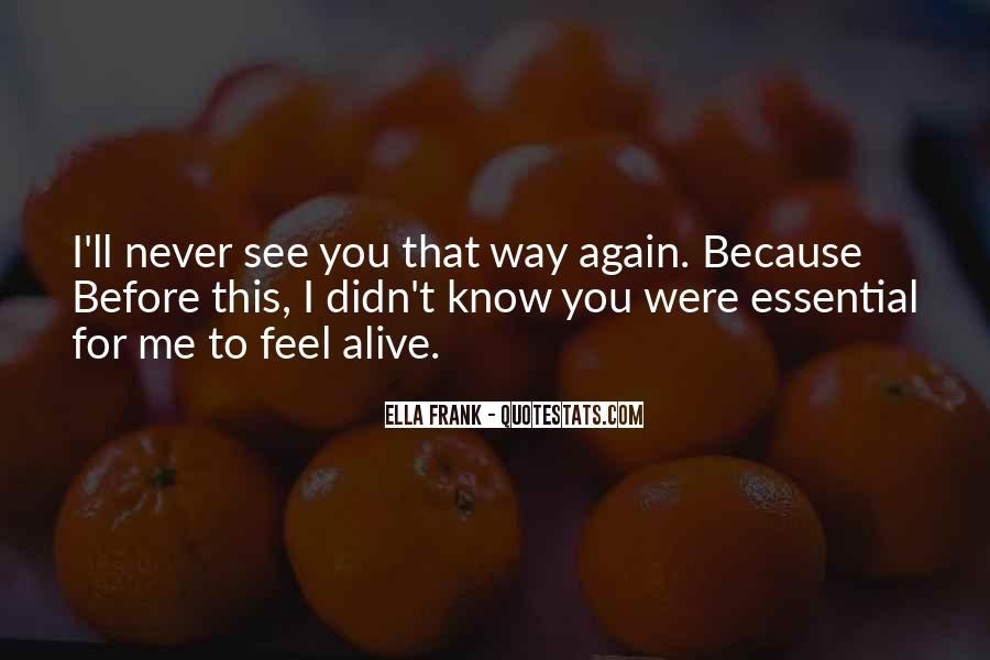 See Me Again Quotes #45585
