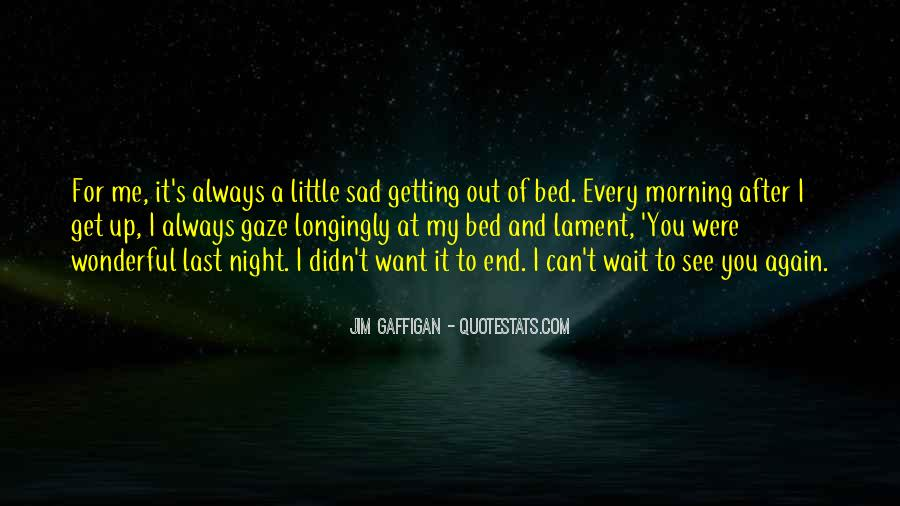 See Me Again Quotes #604308