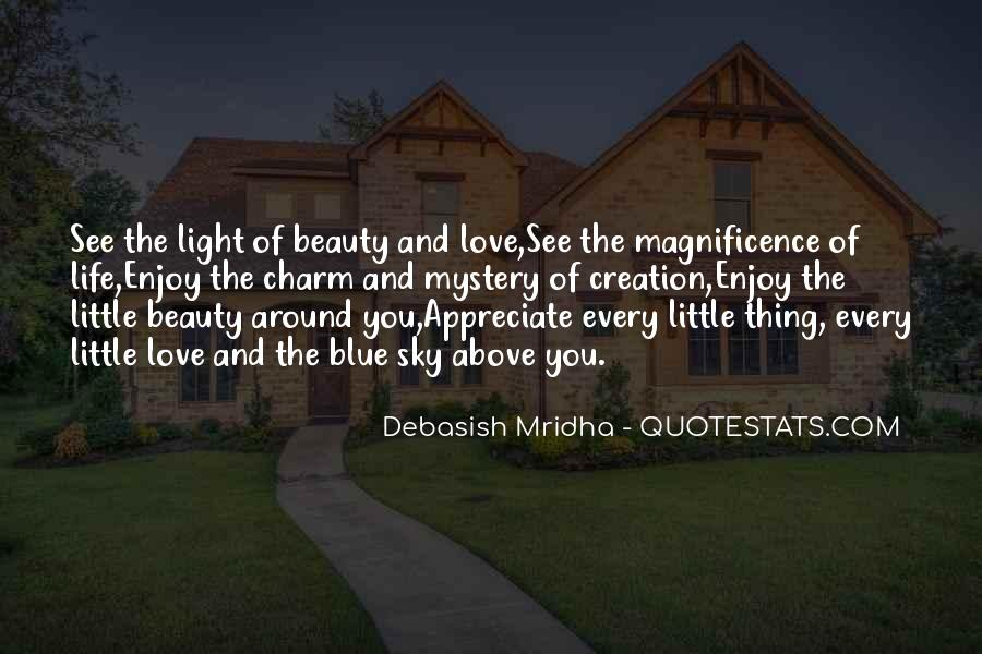 See The Beauty Around You Quotes #143429