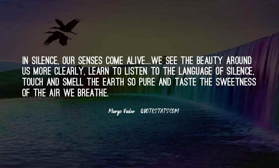 See The Beauty Around You Quotes #1445697