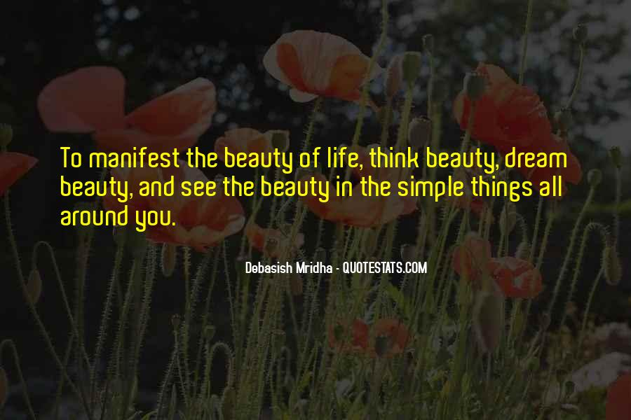 See The Beauty Around You Quotes #1860040