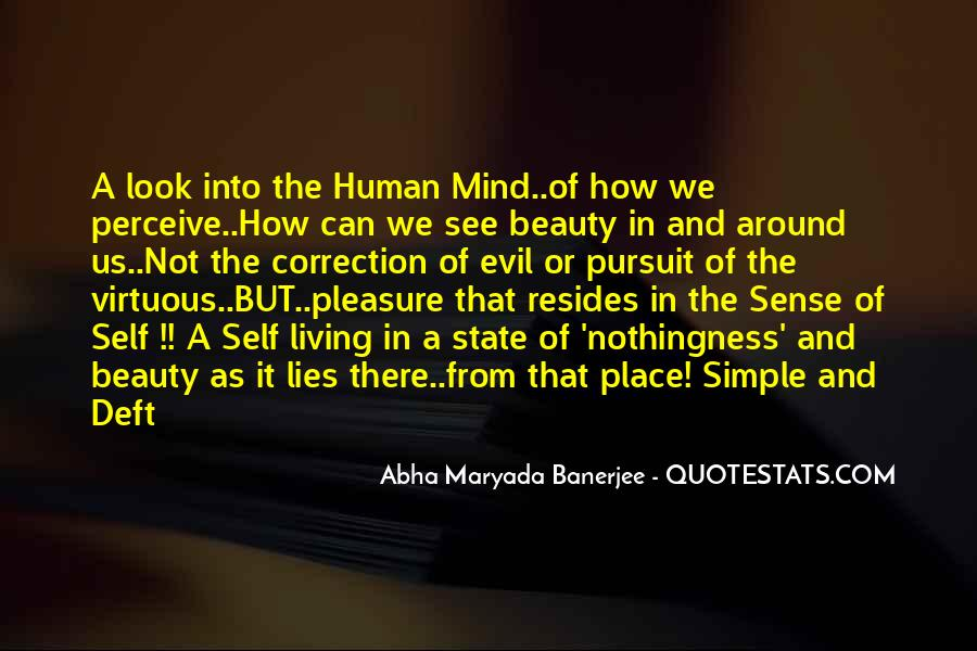 See The Beauty Around You Quotes #41426