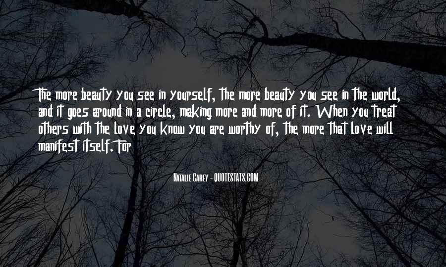 See The Beauty Around You Quotes #737681