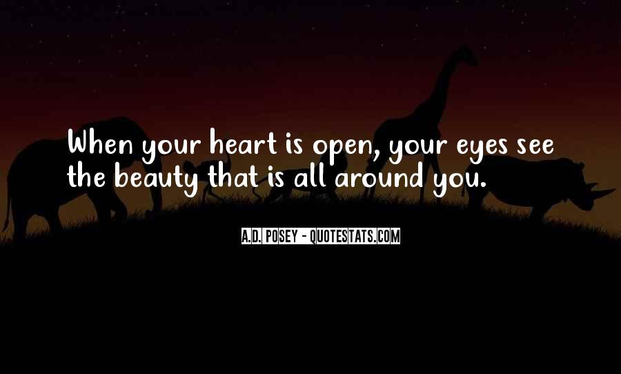 See The Beauty Around You Quotes #99687