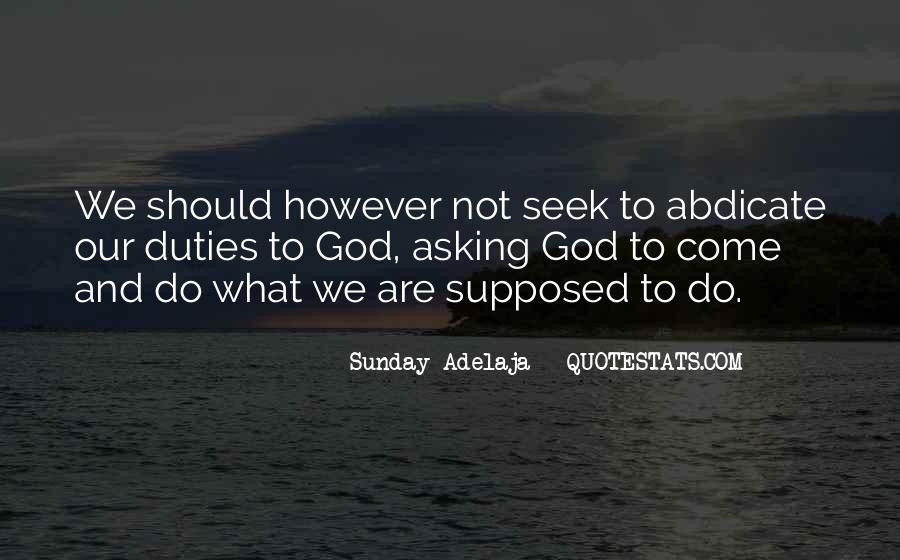 Seek God Quotes #10081