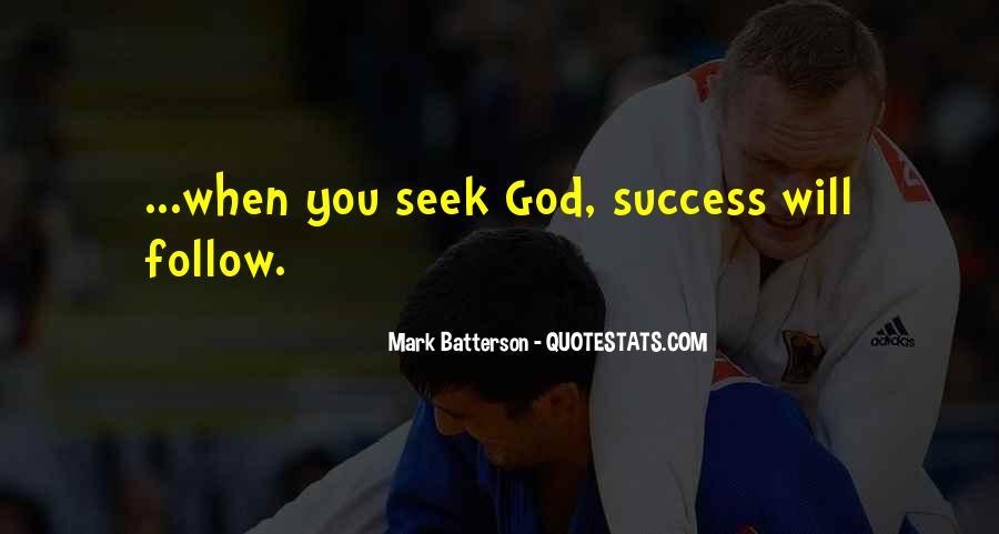 Seek God Quotes #195554