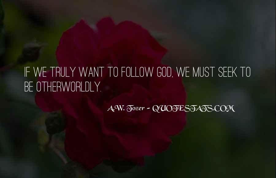 Seek God Quotes #228423