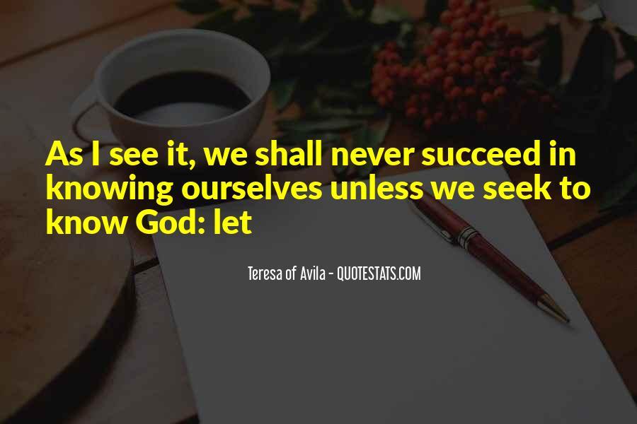 Seek God Quotes #286814