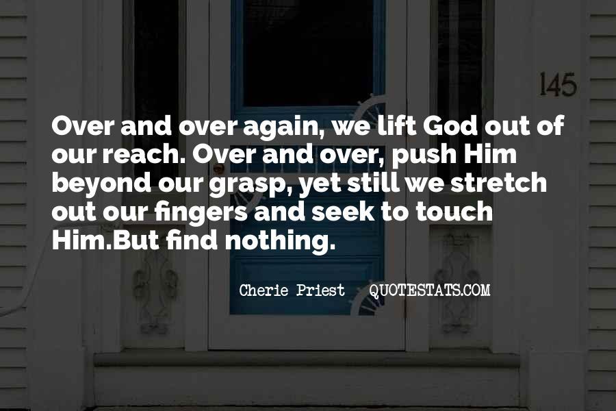 Seek God Quotes #30709