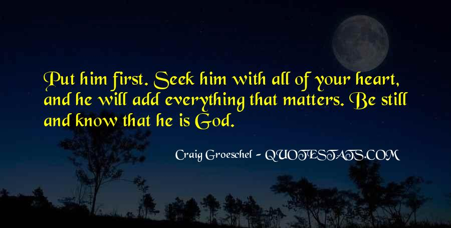 Seek God Quotes #56214
