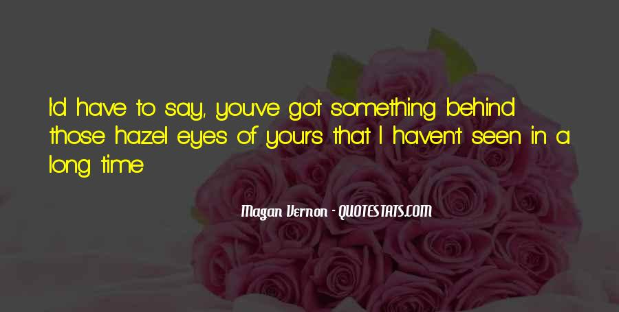 Seen You Quotes #59298
