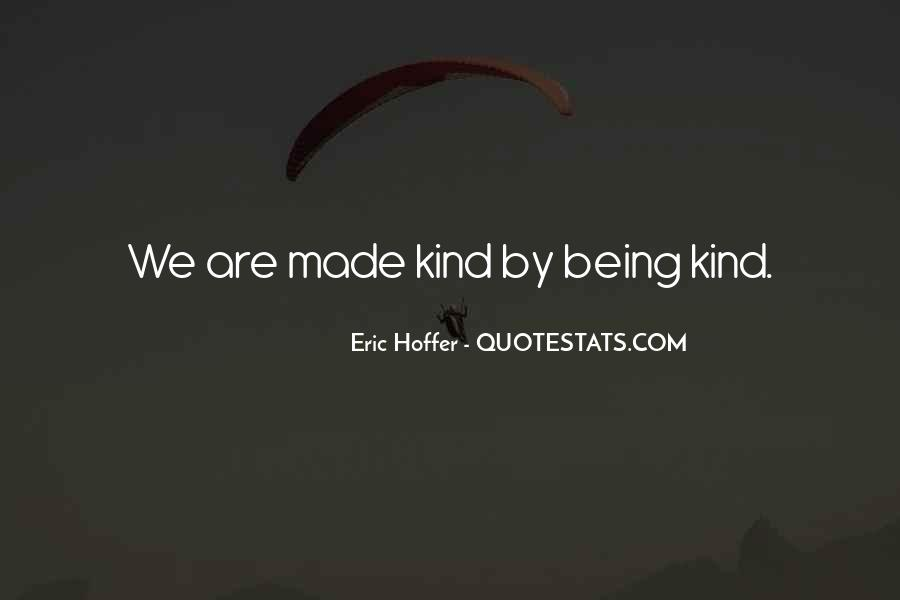 Quotes About Being Kind To Each Other #16596