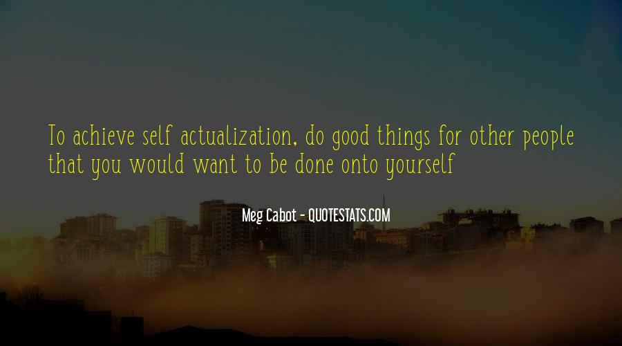 Self Actualization Quotes #218085