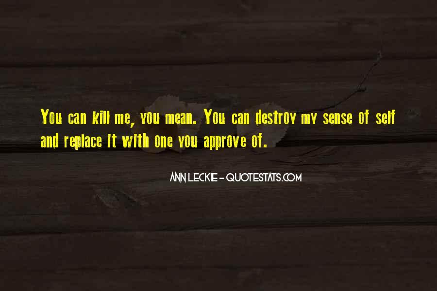 Self Destroy Quotes #1129219
