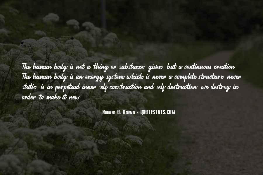 Self Destroy Quotes #1481944