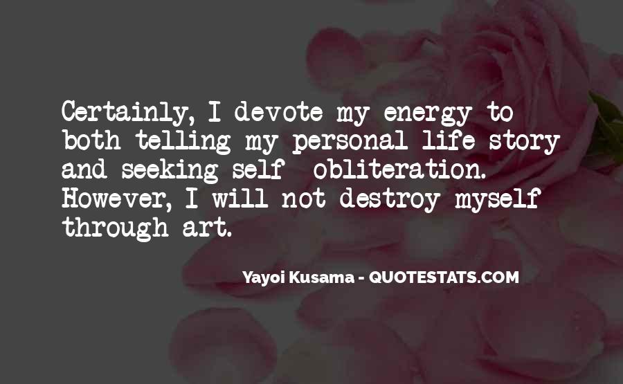Self Destroy Quotes #1579206