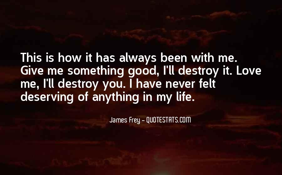 Self Destroy Quotes #703476
