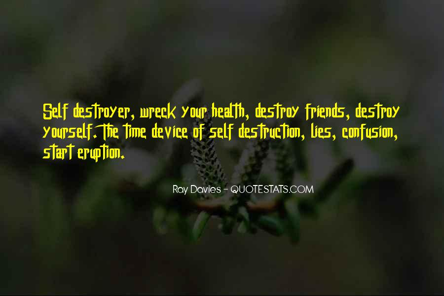 Self Destroy Quotes #790661