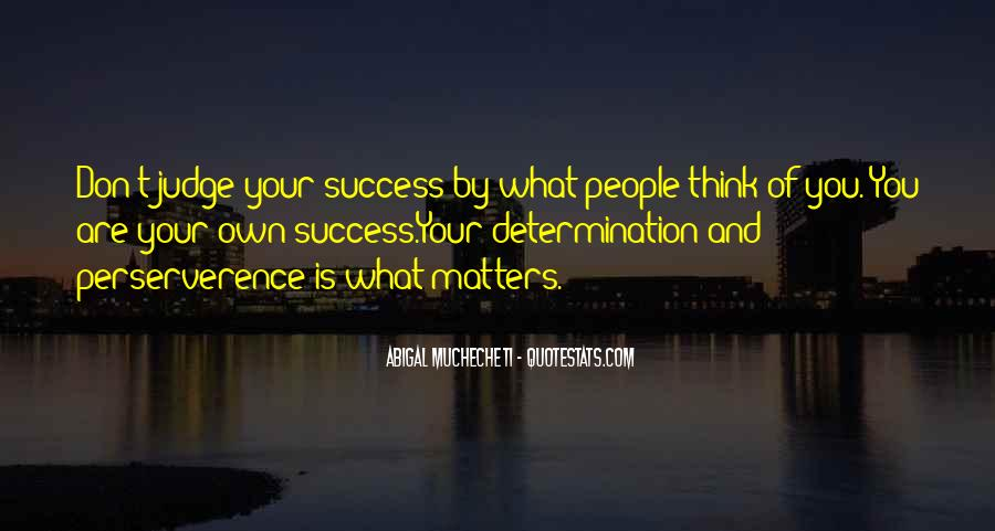 Self Determination And Success Quotes #51974