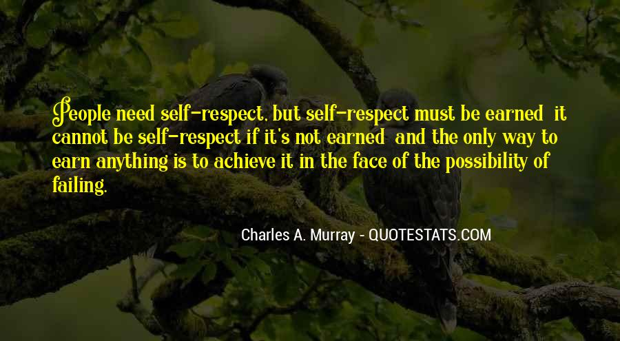 Self Earned Quotes #1467169