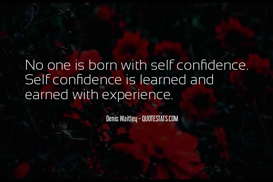 Self Earned Quotes #1793112