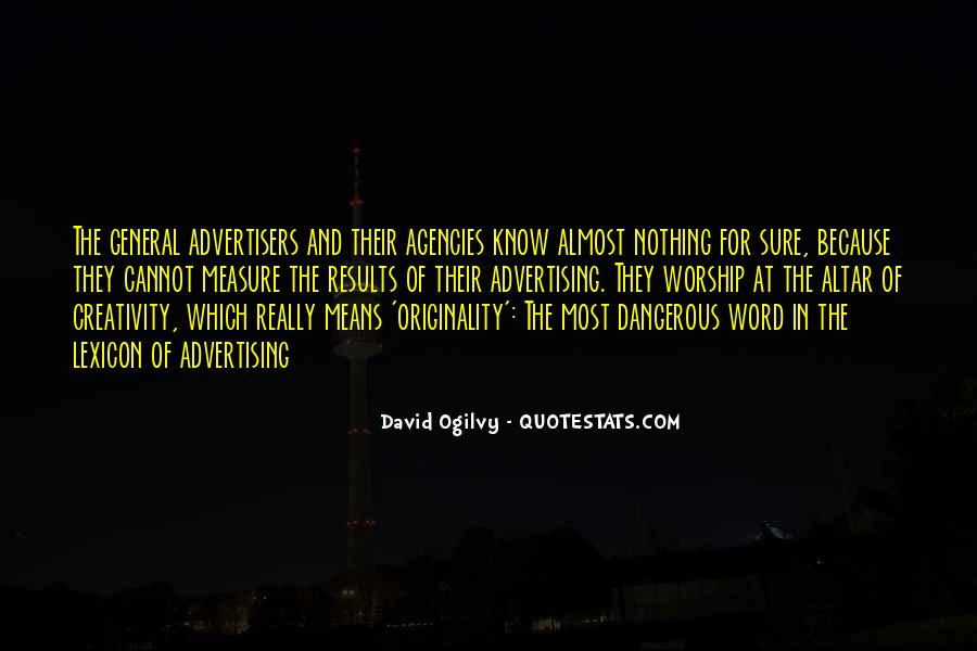 Quotes About Advertising Ogilvy #1241576