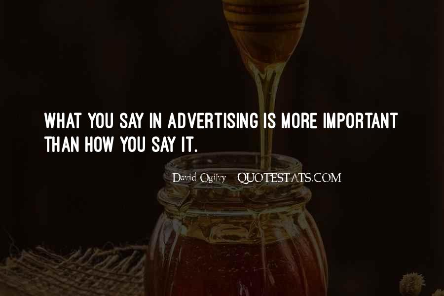 Quotes About Advertising Ogilvy #1294625