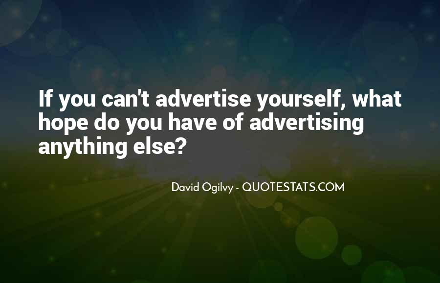 Quotes About Advertising Ogilvy #1389507