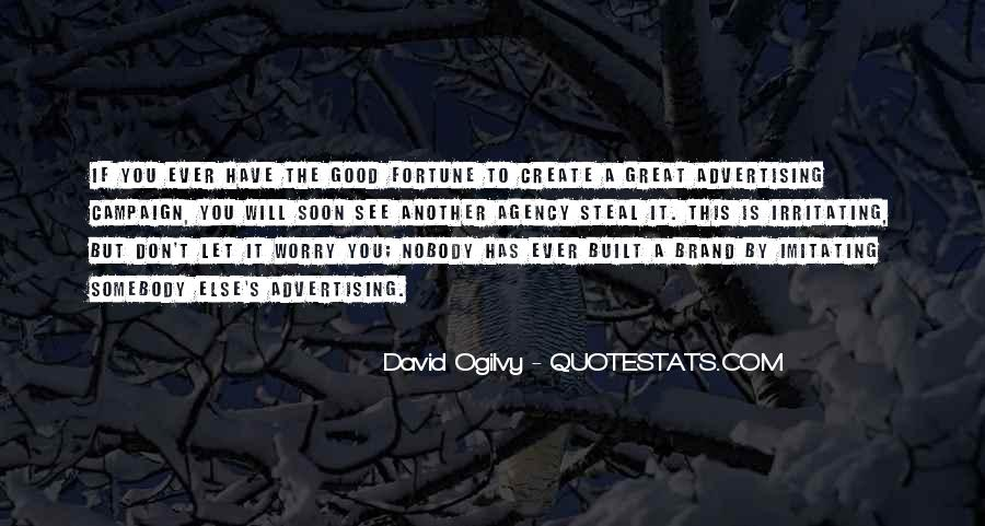 Quotes About Advertising Ogilvy #409387