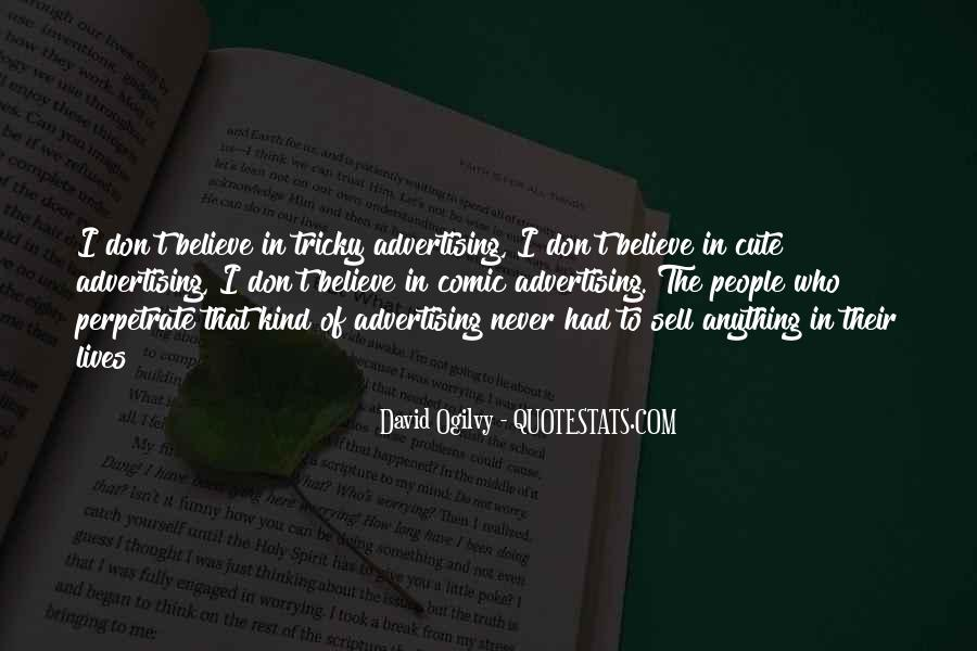 Quotes About Advertising Ogilvy #510649