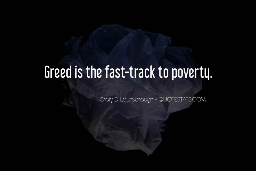 Selfish And Greedy Quotes #903820