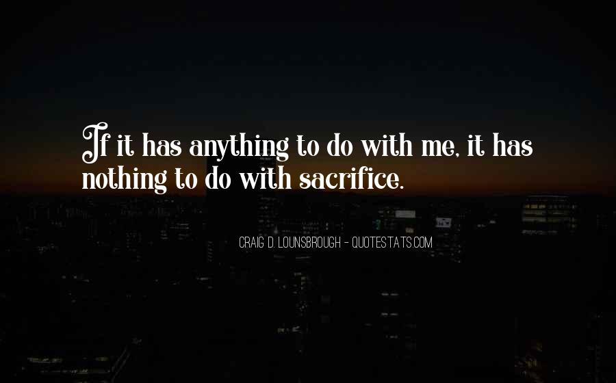 Selfish Greedy Quotes #114271