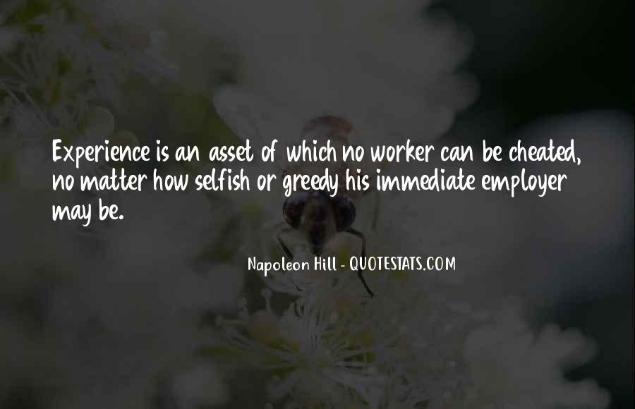 Selfish Greedy Quotes #1785737
