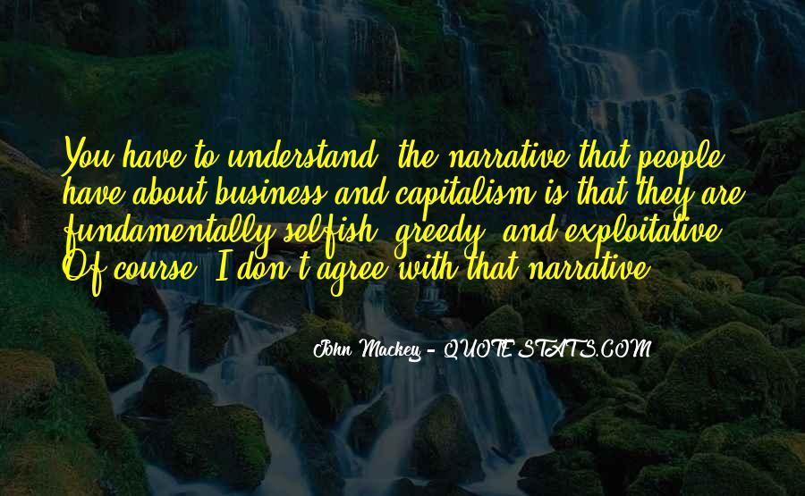 Selfish Greedy Quotes #1842948